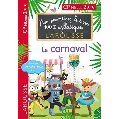 - Mes premières lectures 100 % syllabiques Niveau 2 - le carnaval (Premières lectures syllabiques) - Preis vom 15.06.2021 04:47:52 h