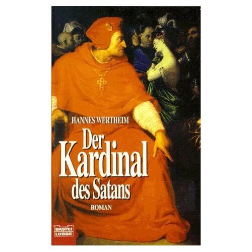 Hannes Wertheim - Der Kardinal des Satans - Preis vom 11.06.2021 04:46:58 h
