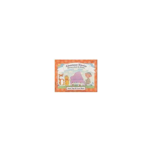 Leon Bates - Abenteuer Klavier. Klavierschule für Kinder: Abenteuer Klavier. Vorstufe Entdeckungen - Preis vom 21.06.2021 04:48:19 h