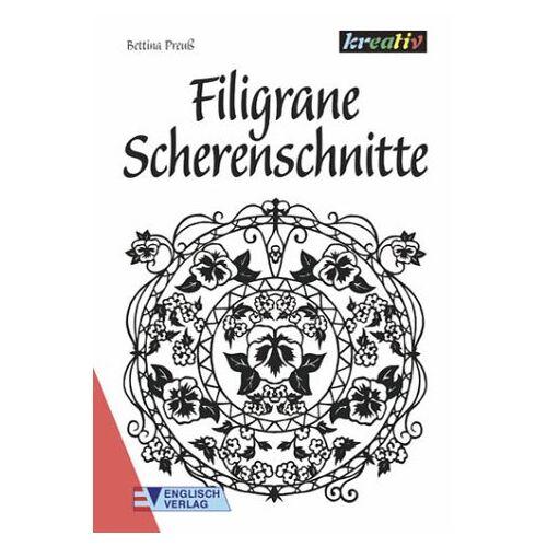 Bettina Preuß - Filigrane Scherenschnitte - Preis vom 18.06.2021 04:47:54 h