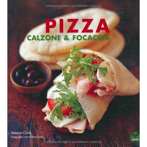 Maxine Clark - Pizza, Calzone & Foccacia - Preis vom 22.06.2021 04:48:15 h