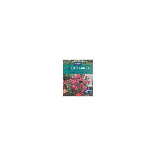 Peter Lange - Kübelpflanzen - Preis vom 17.05.2021 04:44:08 h