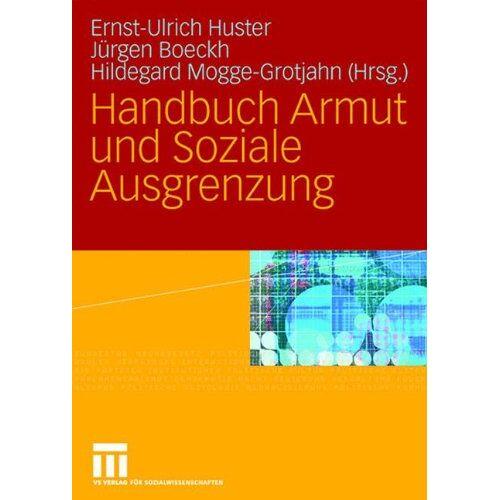 Ernst-Ulrich Huster - Handbuch Armut und Soziale Ausgrenzung - Preis vom 11.06.2021 04:46:58 h