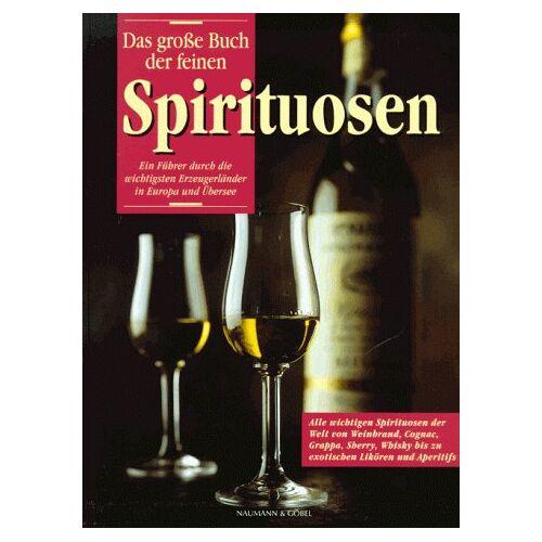 Ulrich Höschen - Das große Buch der feinen Spirituosen - Preis vom 13.06.2021 04:45:58 h