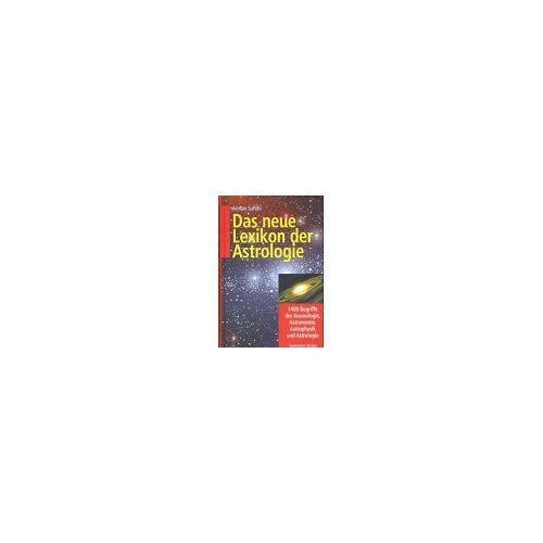 Arman Sahihi - Das neue Lexikon der Astrologie: 1400 Begriffe der Kosmologie, Astronomie, Astrophysik und Astrologie - Preis vom 15.09.2021 04:53:31 h