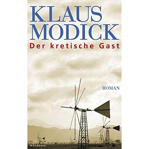 Klaus Modick - Der kretische Gast: Roman - Preis vom 17.05.2021 04:44:08 h