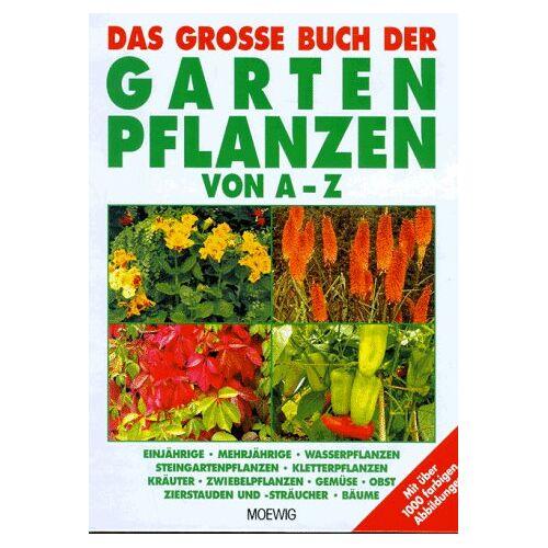 - Das große Buch der Gartenpflanzen von A- Z - Preis vom 13.06.2021 04:45:58 h