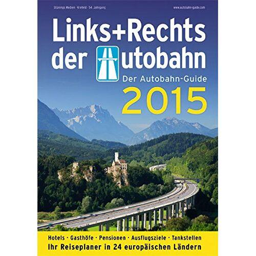 Ali Aksoy - Links+Rechts der Autobahn 2015: Der Autobahn-Guide - Preis vom 15.06.2021 04:47:52 h