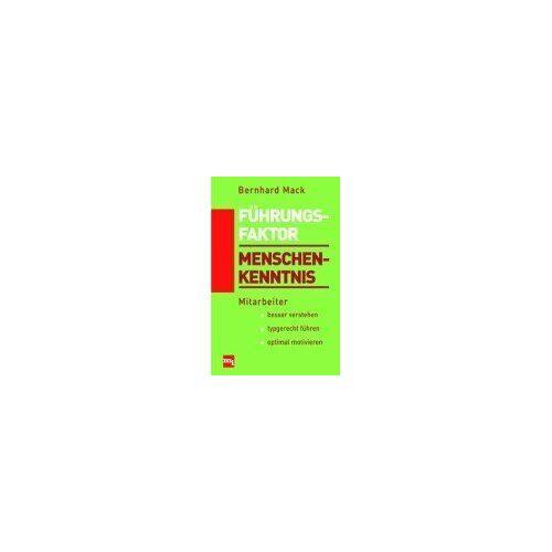 Bernhard Mack - Führungsfaktor Menschenkenntnis - Preis vom 13.06.2021 04:45:58 h