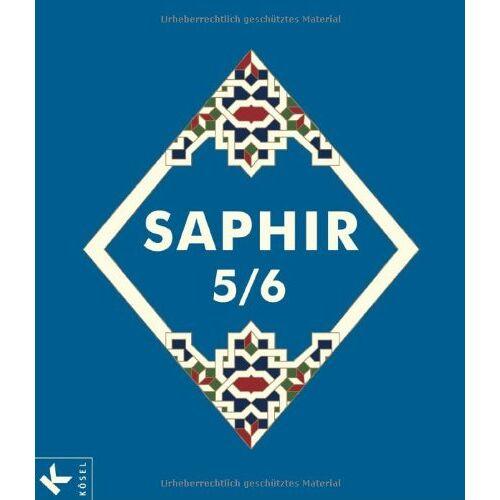 Lamya Kaddor - Saphir 5/6: Religionsbuch für junge Musliminnen und Muslime (Saphir. Religionsbuch für junge Musliminnen und Muslime) - Preis vom 22.09.2021 05:02:28 h
