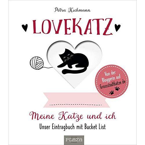 Petra Kichmann - Lovekatz: Meine Katze und ich - Unser Eintragbuch mit Bucket List - Preis vom 29.07.2021 04:48:49 h