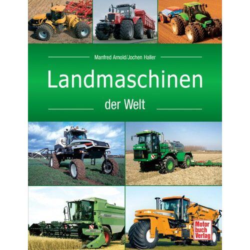 Manfred Arnold - Landmaschinen der Welt - Preis vom 22.06.2021 04:48:15 h