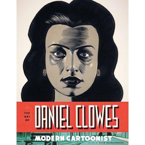 Alvin Buenaventura - The Art of Daniel Clowes Modern Cartoonist: Modern Cartoonist - Preis vom 17.06.2021 04:48:08 h