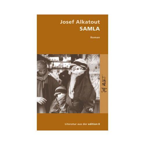 Josef Alkatout - Samla: Roman - Preis vom 17.06.2021 04:48:08 h