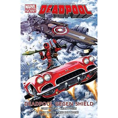Gerry Duggan - Deadpool - Marvel Now!: Bd. 4: Deadpool gegen Shield - Preis vom 09.06.2021 04:47:15 h