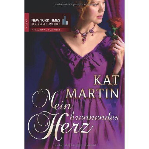 Kat Martin - Mein brennendes Herz - Preis vom 09.06.2021 04:47:15 h