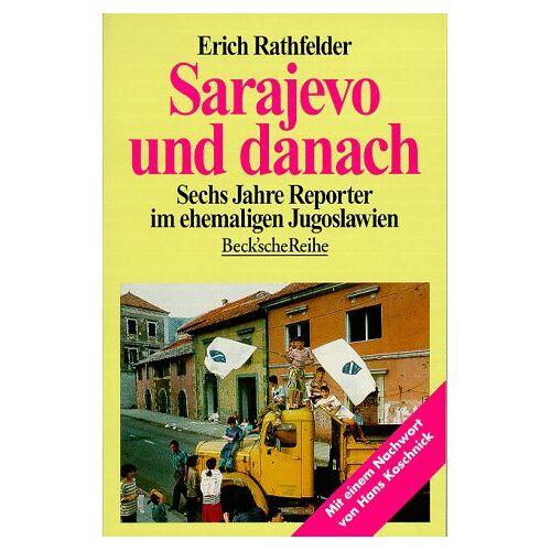 Erich Rathfelder - Sarajevo und danach: Sechs Jahre Reporter im ehemaligen Jugoslawien - Preis vom 24.07.2021 04:46:39 h