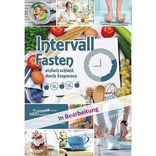 garant Verlag GmbH - Intervall Fasten - Preis vom 16.06.2021 04:47:02 h