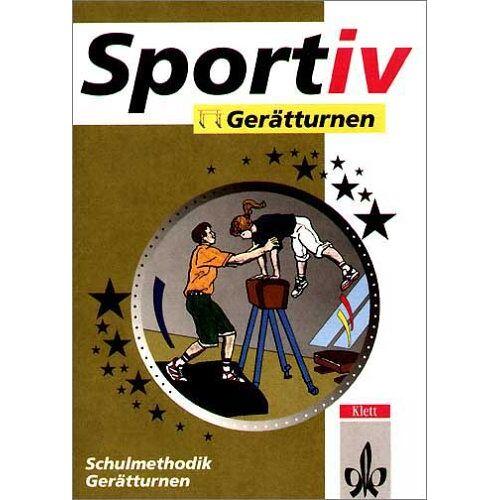 Amo Zeuner - Sportiv: Gerätturnen: Schulmethodik Gerätturnen - Preis vom 18.06.2021 04:47:54 h