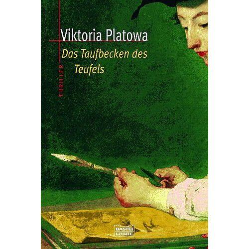 Viktoria Platowa - Das Taufbecken des Teufels. - Preis vom 21.06.2021 04:48:19 h