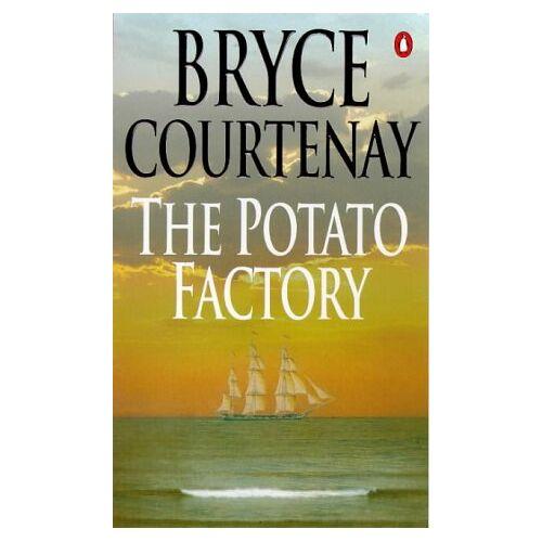 Bryce Courtenay - The Potato Factory (Potato Factory Trilogy) - Preis vom 15.10.2021 04:56:39 h