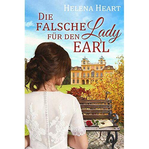 Helena Heart - Die falsche Lady für den Earl (The Pot and Pinapple - Band 2): (The Pot and Pinapple 2) (The Pot and Pineapple) - Preis vom 11.06.2021 04:46:58 h