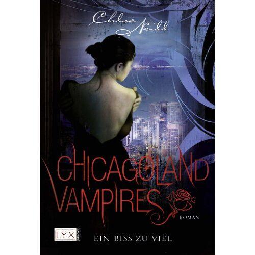 Chloe Neill - Chicagoland Vampires: Ein Biss zu viel - Preis vom 22.06.2021 04:48:15 h