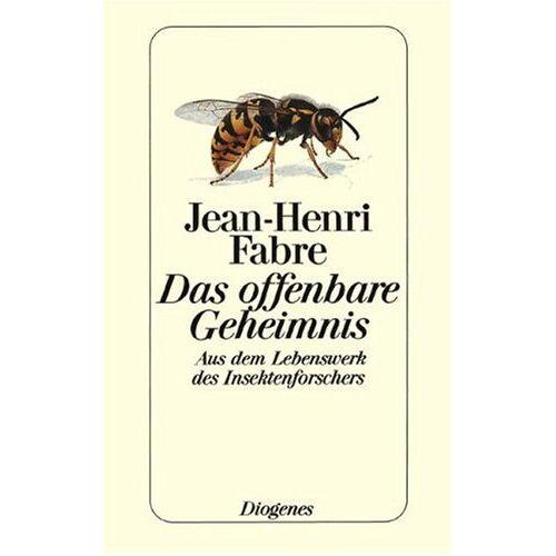 Jean-Henri Fabre - Das offenbare Geheimnis - Preis vom 16.06.2021 04:47:02 h