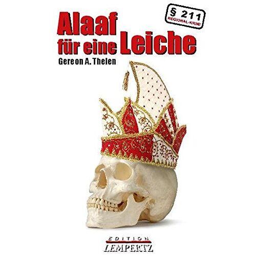 Thelen, Gereon A. - Alaaf für eine Leiche: Ein Peter Merzenich-Krimi - Preis vom 16.05.2021 04:43:40 h
