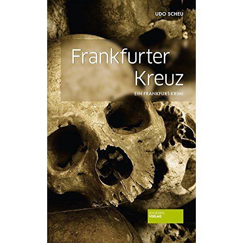 Udo Scheu - Frankfurter Kreuz: Ein Frankfurt-Krimi - Preis vom 22.06.2021 04:48:15 h