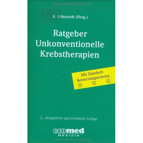 Karsten Münstedt - Ratgeber Unkonventionelle Krebstherapien - Preis vom 12.10.2021 04:55:55 h
