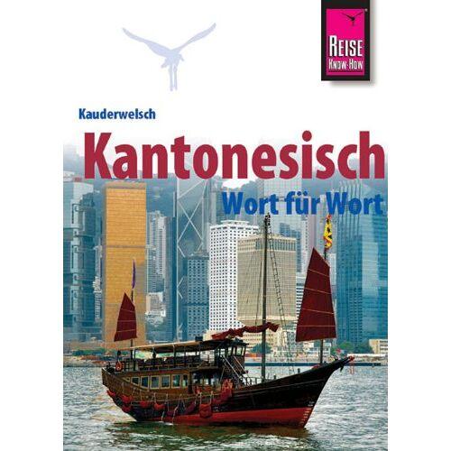 Frank Hammes - Kauderwelsch, Kantonesisch Wort für Wort - Preis vom 09.06.2021 04:47:15 h