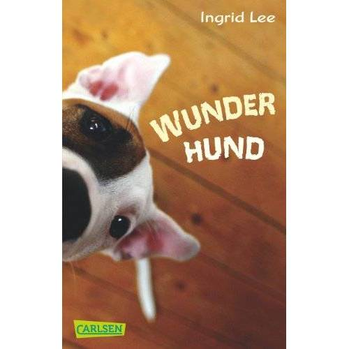 Ingrid Lee - Wunderhund - Preis vom 16.06.2021 04:47:02 h