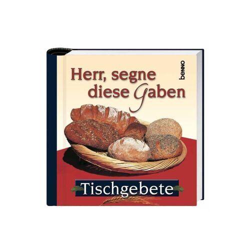 Robert Rothmann - Herr, segne diese Gaben: Tischgebete - Preis vom 11.06.2021 04:46:58 h