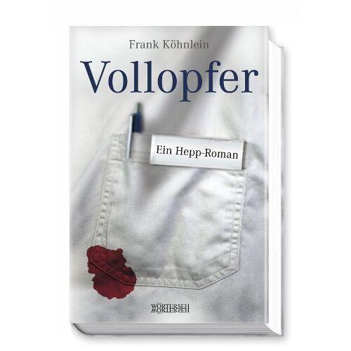 Frank Köhnlein - Vollopfer: Ein Hepp-Roman - Preis vom 12.06.2021 04:48:00 h