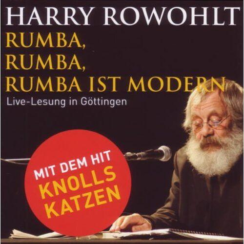 Harry Rowohlt - Rumba, Rumba, Rumba ist modern: Live-Aufnahme - Preis vom 13.06.2021 04:45:58 h