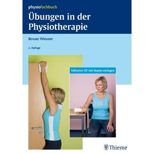 Renate Wiesner - Übungen in der Physiotherapie - Preis vom 01.08.2021 04:46:09 h