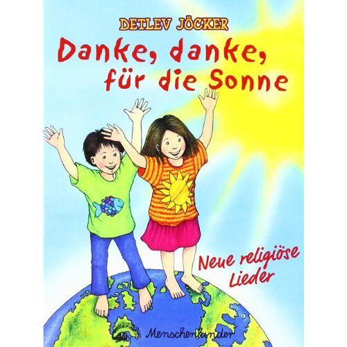 Detlev Jöcker - Danke, danke für die Sonne. 12 neue religiöse Lieder für Kinder: Danke, danke für die Sonne. Liederheft - Preis vom 22.06.2021 04:48:15 h