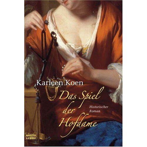 Karleen Koen - Das Spiel der Hofdame - Preis vom 22.06.2021 04:48:15 h