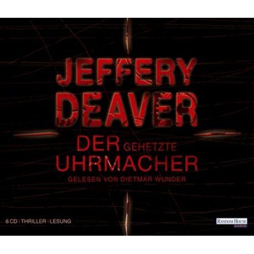 Jeffery Deaver - Der gehetzte Uhrmacher. 6 CDs - Preis vom 30.07.2021 04:46:10 h