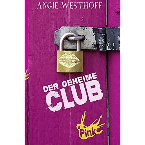 Angie Westhoff - Der geheime Club - Preis vom 16.06.2021 04:47:02 h