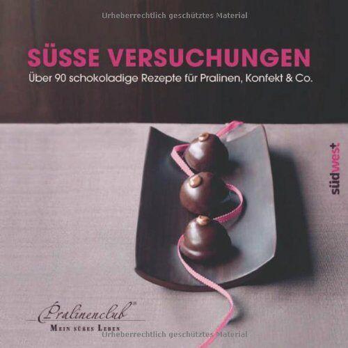 Pralinenclub - Süße Versuchungen: Über 90 schokoladige Rezepte für Pralinen, Konfekt & Co. - Preis vom 20.06.2021 04:47:58 h