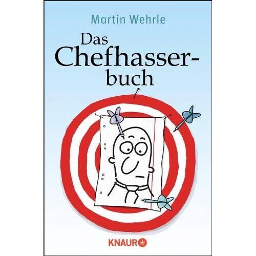 Martin Wehrle - Das Chefhasserbuch - Preis vom 12.06.2021 04:48:00 h