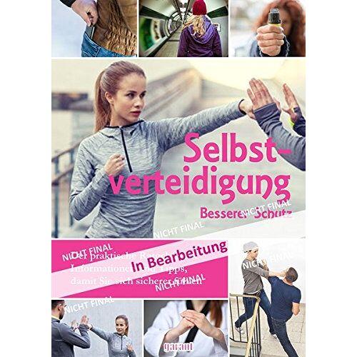 garant Verlag GmbH - Selbstverteidigung - Preis vom 09.06.2021 04:47:15 h