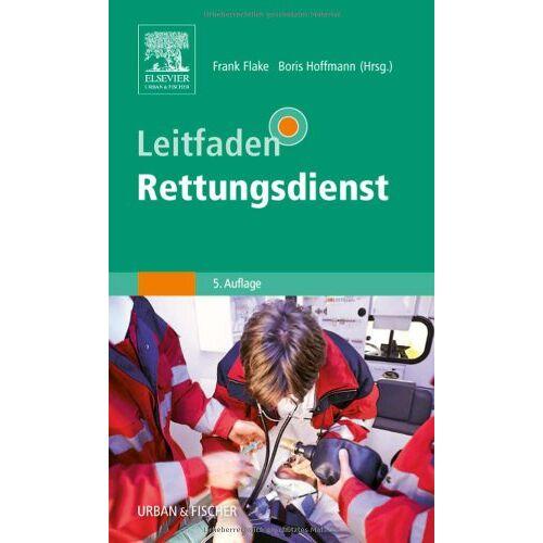 Frank Flake - Leitfaden Rettungsdienst - Preis vom 01.08.2021 04:46:09 h