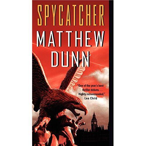 Matthew Dunn - Spycatcher (Spycatcher Novels, Band 1) - Preis vom 17.05.2021 04:44:08 h