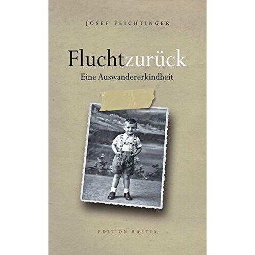 Josef Feichtinger - Flucht zurück - Preis vom 18.06.2021 04:47:54 h