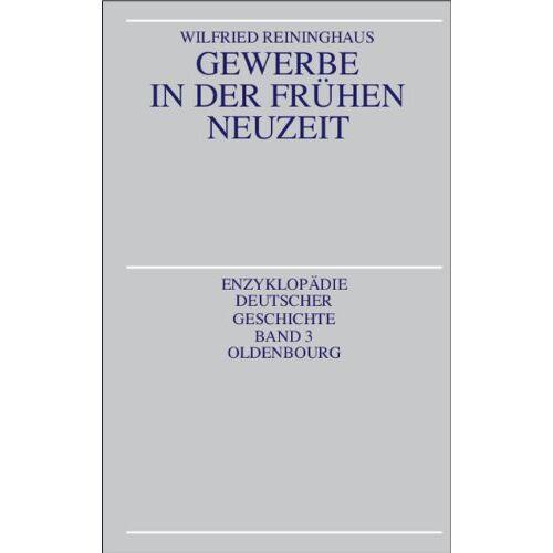 Wilfried Reininghaus - Gewerbe in der Frühen Neuzeit - Preis vom 17.06.2021 04:48:08 h