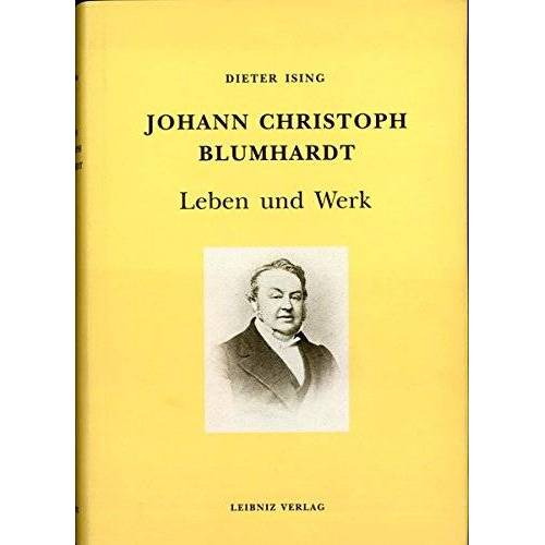 Dieter Ising - Johann Christoph Blumhardt: Ein Lebensbild - Preis vom 20.06.2021 04:47:58 h