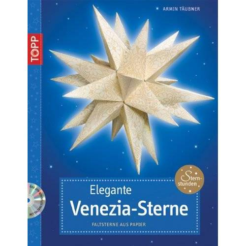 Armin Täubner - Elegante Venezia-Sterne: Faltsterne aus Papier - Preis vom 22.06.2021 04:48:15 h